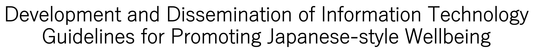 Promoting Japanese-style Wellbeing